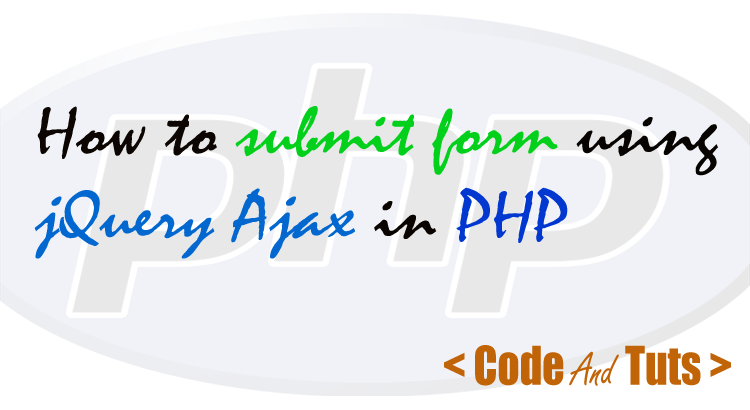 submit form using jquery ajax in php