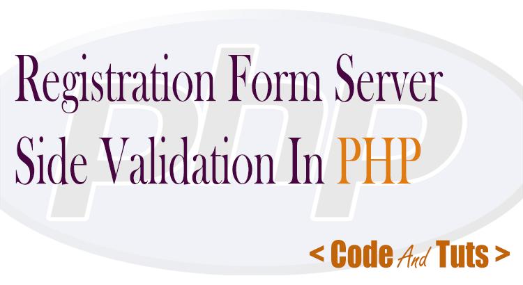 registration form server side validation php