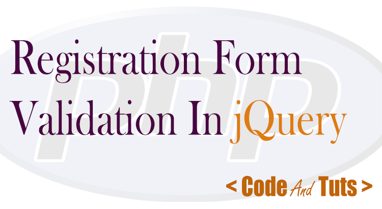 registration form validation using jquery