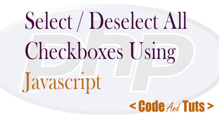 JavaScript select deselect all checkbox