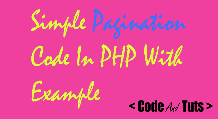 simple pagination code in php with demo example